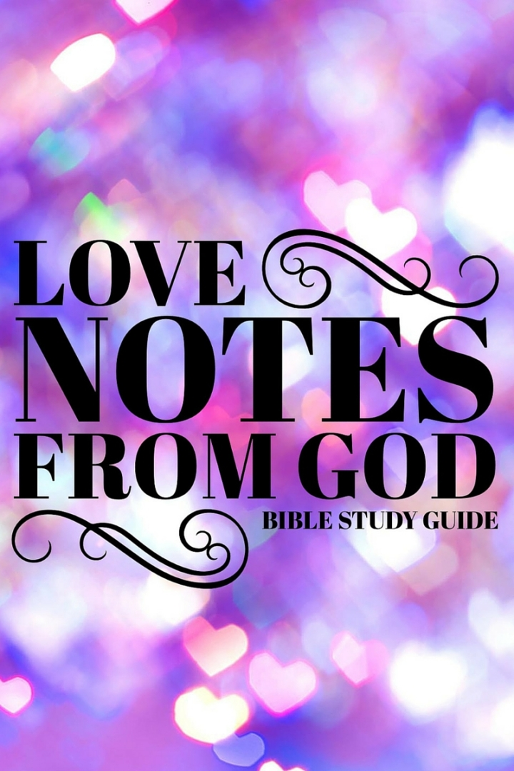 [Free Printable Guide] Love Notes FromGod