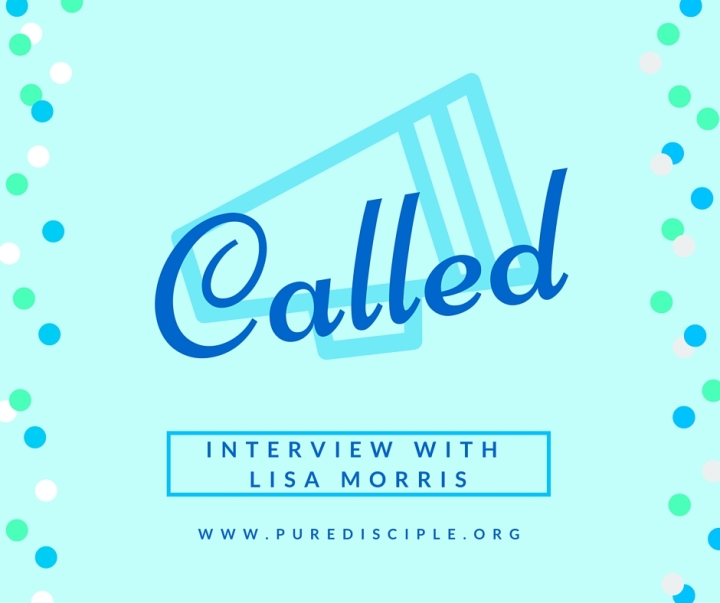 Called: An Interview with Lisa Morris of Conforming To The Truth